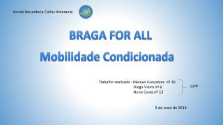 BRAGA FOR ALL