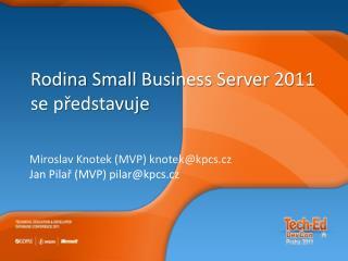 Rodina  Small Business Server  2011 se představuje