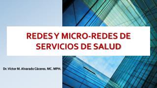 REDES Y MICRO-REDES DE SERVICIOS DE SALUD