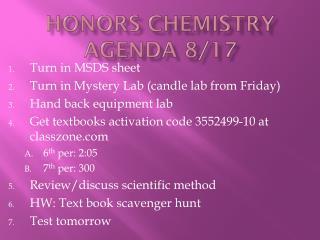 Honors Chemistry Agenda 8/17