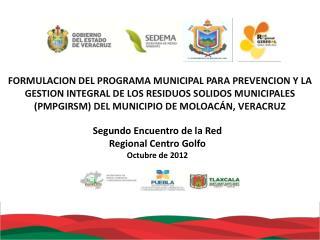 Segundo Encuentro de la Red Regional Centro Golfo Octubre de 2012