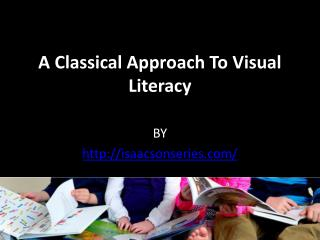A Classical Approach To Visual Literacy