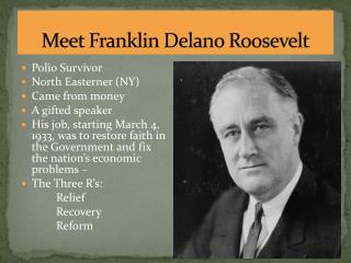 Meet Franklin Delano Roosevelt