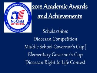 2012 Academic Awards  and Achievements