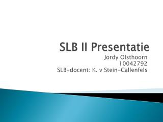 SLB II  Presentatie