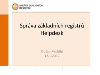 Správa základních registrů Helpdesk