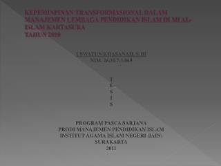 USWATUN KHASANAH, S.HI NIM. 26.10.7.3.069 T E S I S PROGRAM PASCA SARJANA