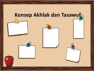 Konsep Akhlak dan Tasawuf