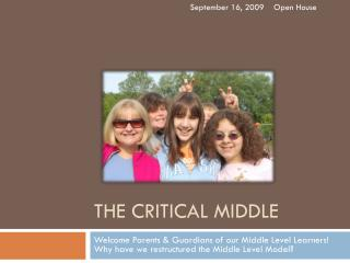 The Critical Middle