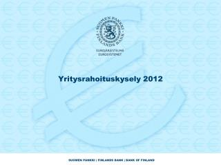 Yritysrahoituskysely  2012