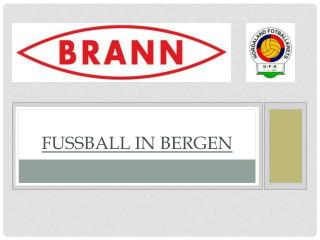 Fussball  in Bergen