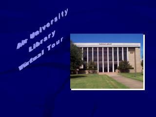 Air University Library Virtual Tour