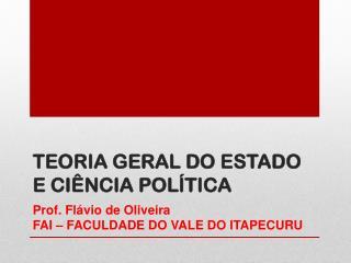 TEORIA GERAL DO ESTADO E CI�NCIA POL�TICA