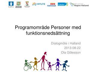 Programomr�de Personer med funktionsneds�ttning