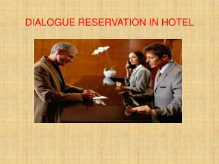 DIALOGUE RESERVATION IN HOTEL