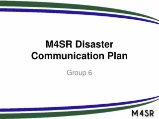 M4SR Disaster Communication Plan
