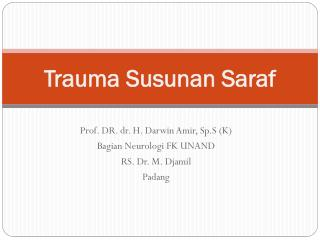 Trauma  Susunan Saraf