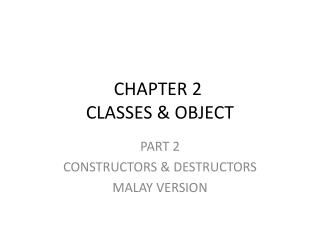 CHAPTER 2  CLASSES & OBJECT