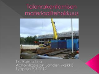 Talonrakentamisen materiaalitehokkuus