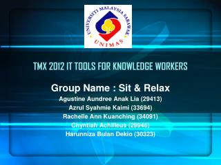 TMX 2012 IT TOOLS FOR KNOWLEDGE WORKERS