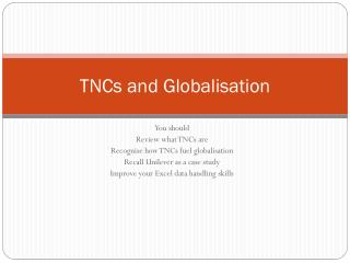 TNCs and Globalisation