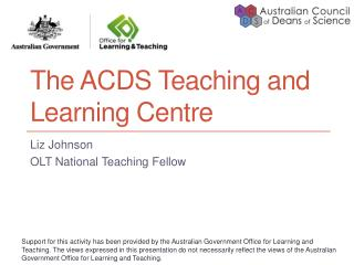 The ACDS Teaching and Learning Centre