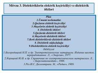 Mövzu  3.  Dielektriklərin elektrik keçiriciliyi və dielektrik itkiləri