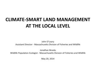 John O'Leary  Assistant Director - Massachusetts Division of Fisheries and Wildlife