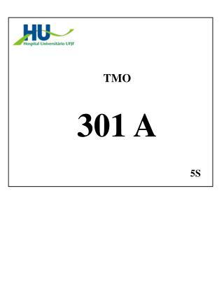 TMO  301 A