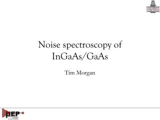 Noise spectroscopy of InGaAs/GaAs