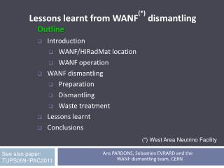 Lessons learnt from WANF (*)  dismantling