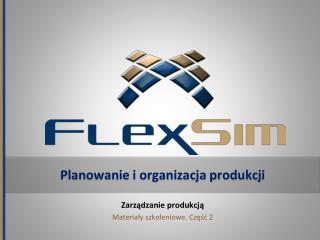 Planowanie i organizacja produkcji