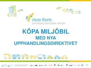 K�pa milj�bil med nya upphandlingsdirektivet