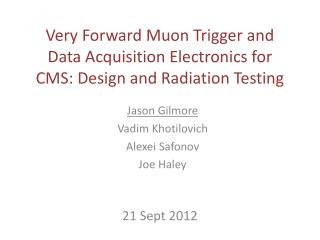 Very Forward Muon Trigger and Data Acquisition Electronics for CMS: Design and Radiation Testing