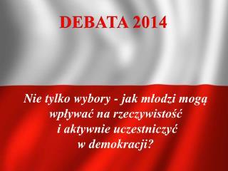 DEBATA 2014