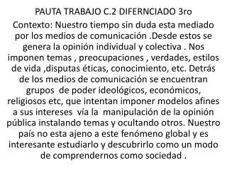PAUTA  TRABAJO  C.2  DIFERNCIADO 3ro