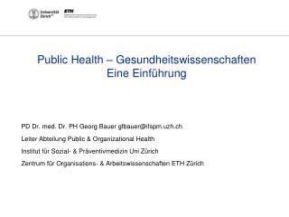 Public  Health  – Gesundheitswissenschaften Eine Einführung