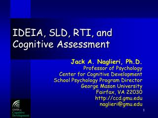 IDEIA, SLD, RTI, and Cognitive Assessment