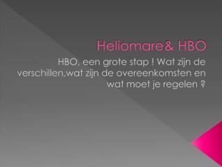 Heliomare & HBO