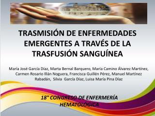 TRASMISIÓN DE ENFERMEDADES EMERGENTES A TRAVÉS DE LA TRASFUSIÓN SANGUÍNEA