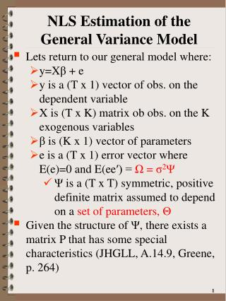 NLS Estimation of the General Variance Model