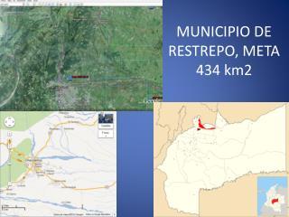 MUNICIPIO DE RESTREPO, META 434 km2