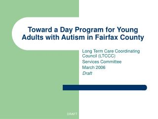Toward a Day Program for Young Adults with Autism in Fairfax County