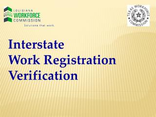 Interstate  Work Registration Verification