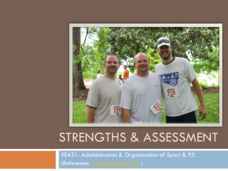 Strengths & assessment