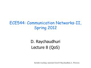 ECE544: Communication Networks-II, Spring 2012