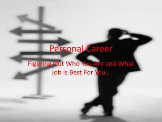 Personal Career
