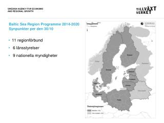Baltic Sea Region  Programme  2014-2020 Synpunkter  per den  30/10