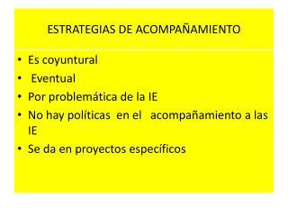 ESTRATEGIAS DE ACOMPAÑAMIENTO
