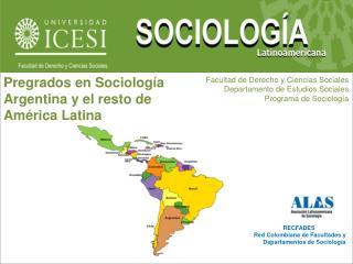 RECFADES Red Colombiana de Facultades y Departamentos de Sociolog�a